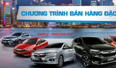 Chương Trình Bán Hàng Đặc Biệt Khi Mua Xe Honda Ô Tô 2018