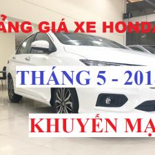 Bảng Giá Xe Honda Ô Tô Tháng 5 Năm 2018 Khuyến Mại Hấp Dẫn
