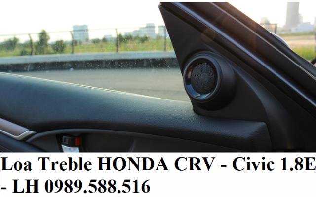 LOA TREBLE HONDA CRV Và CIVIC 1.5E Và 1.8E