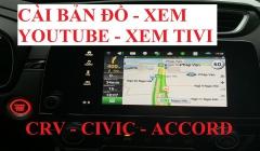 Cài Bản Đồ Dẫn Đường Xem Youtube Tivi Trên Honda CRV Civic Accord 2019-2021 Toàn Quốc