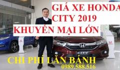 Bảng Giá Xe Honda City 2019 Chi Phí Lăn Bánh Trả Góp 80% Giao Xe Ngay Đủ Màu