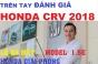 Toàn Cảnh Lễ Ra Mắt Trưng Bày Honda CRV 2018 Tại Honda Giải Phóng